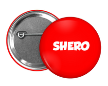 Load image into Gallery viewer, Shero Button