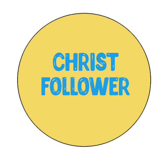 Christ Follower Button