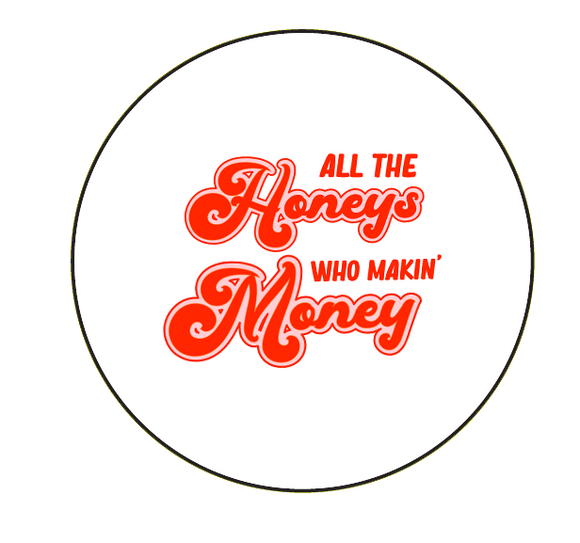 Makin' Money|Button