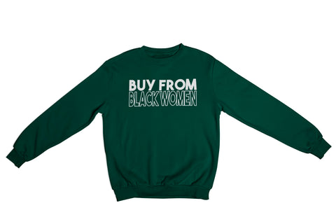 Buy From Black Women Sweatshirt