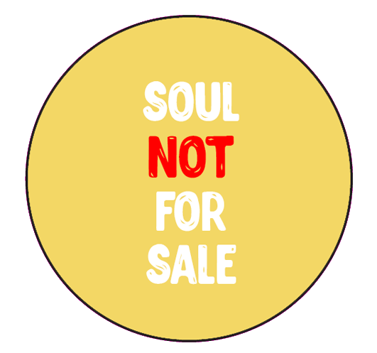 Soul Not for Sale Button
