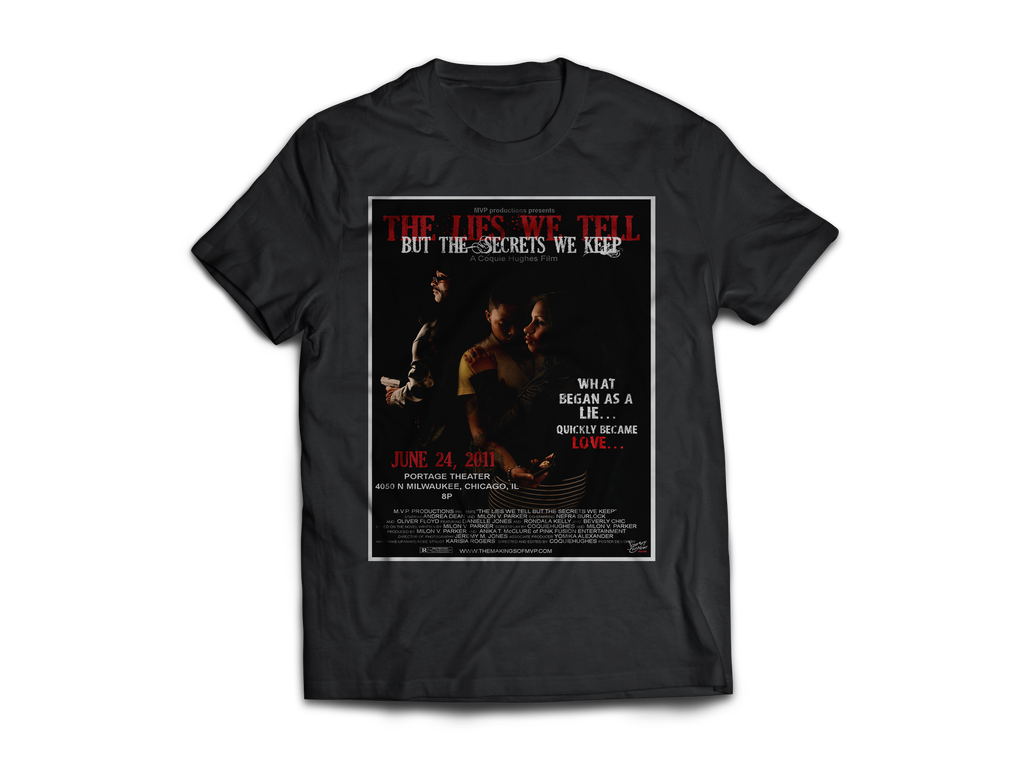 The Lies We Tell But The Secrets We Keep (2011 Version) - CoquieHughes Movie Poster Tee - Short-Sleeve Black Unisex T-Shirt