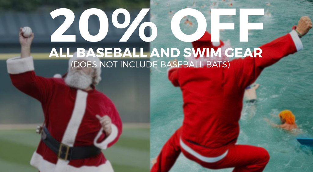 20% OFF BASEBALL AND SWIMMING GEAR