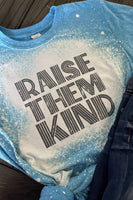 Raise Them Kind Bleached Graphic T-Shirt