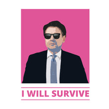 Load image into Gallery viewer, I WILL SURVIVE - T-Shirt