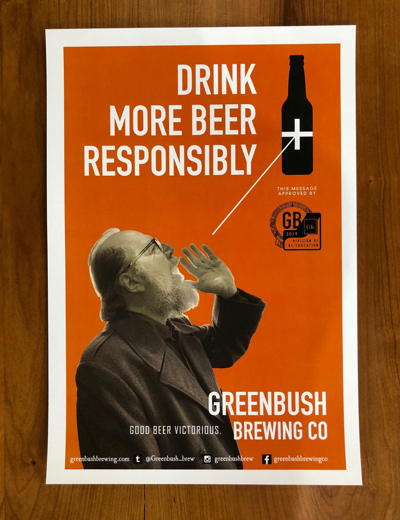 Drink More Beer Responsibly Poster