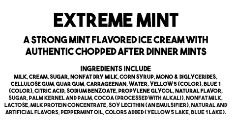Extreme Mint Ice Cream Description and Ingredients
