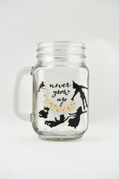Never Grow Up Drinking Jar