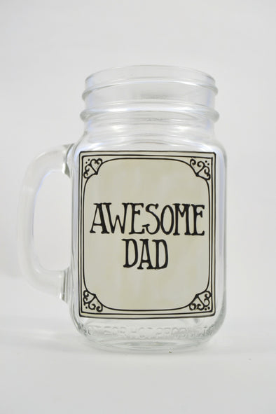 Awesome Dad Drinking Jar