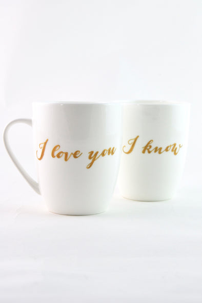 I Love You, I Know Mugs