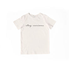Load image into Gallery viewer, Stay Curious Tee