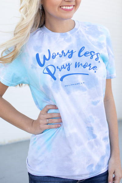 Worry Less, Pray More Tie-Dye Graphic Tee