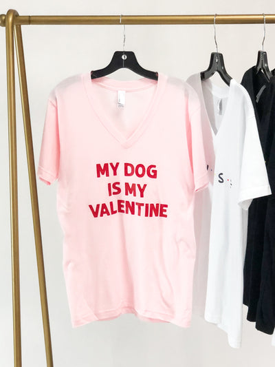 """My Dog Is My Valentine"" Graphic Tee Pink"