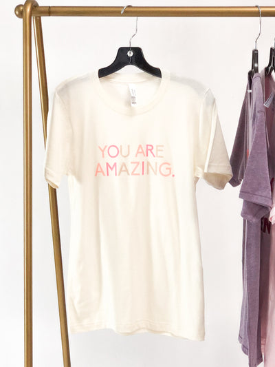 """You're Amazing"" Graphic Tee"