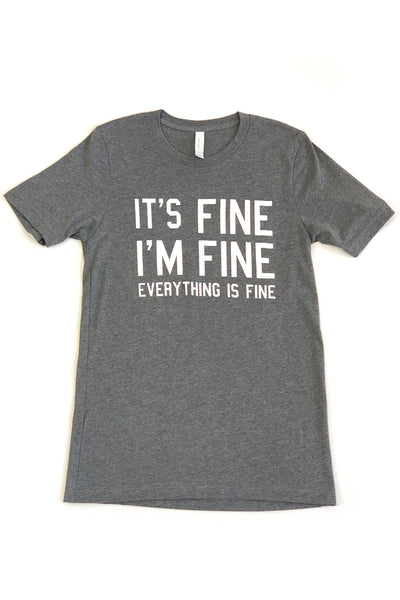 """It's Fine"" Graphic Tee Grey"