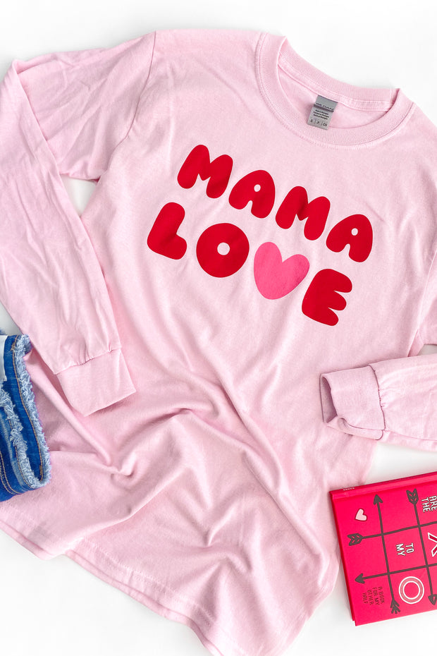 """Mama Love"" Long Sleeve Graphic T-Shirt"