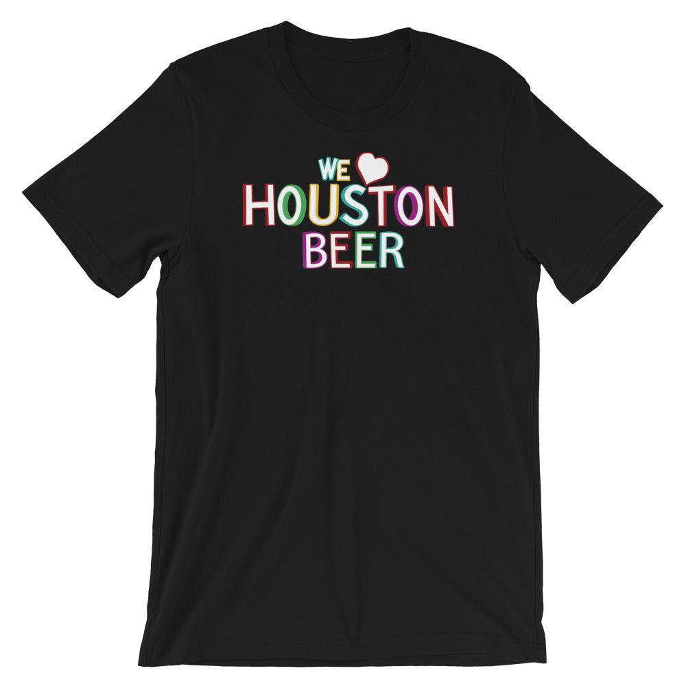 We ❤️  Houston OG T-Shirt