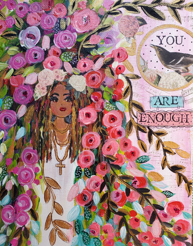 You are Enough 8x10