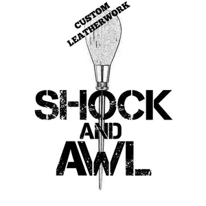 Shock and Awl Leatherwork