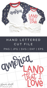 4th of July Cut File - America, Land that I Love - flowerchildmockups