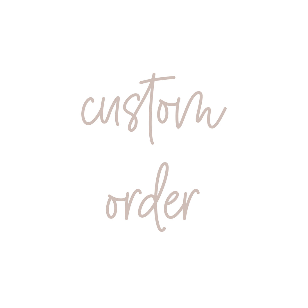 Custom Order for Jen