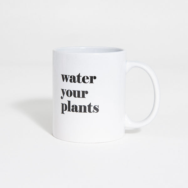 Water Your Plants Mug