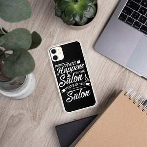 What Happens in the Salon Stays in the Salon iPhone Case - Clicksstars