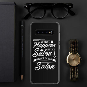 What Happens in the Salon Stays in the Salon Samsung Case - Clicksstars