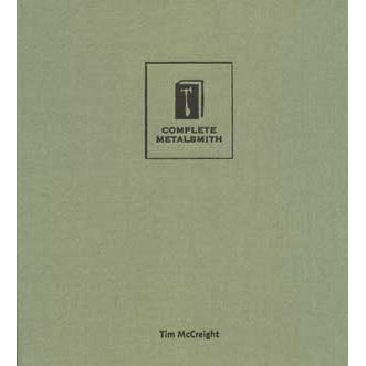 The Complete Metalsmith - Professional Edition - Tim McCreight