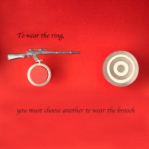 To Wear the Ring, You Must Choose Another to Wear the Brooch