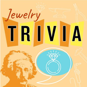 Zoom Jewelry Trivia in April!
