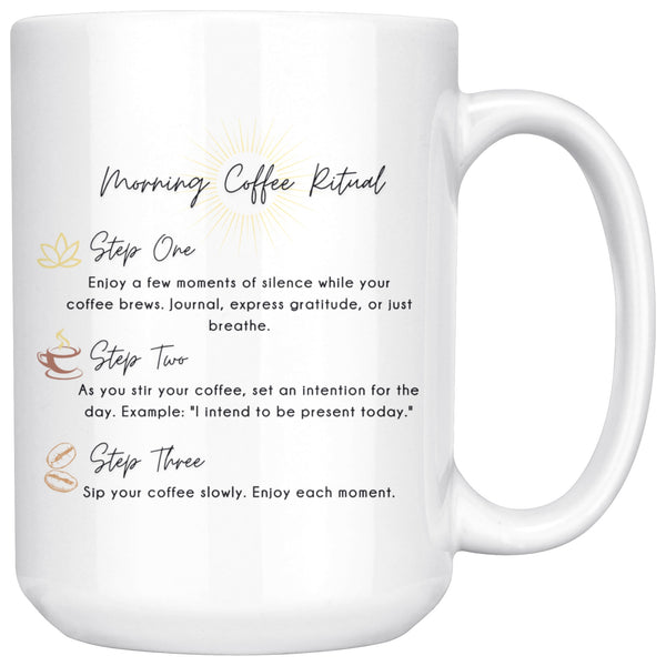 Drinkware - Morning Coffee Ritual - 15oz Mug