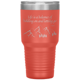 Tumblers - 30oz Multi Color - Life Is A Balance