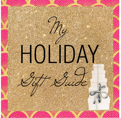 My Holiday Gift Guide
