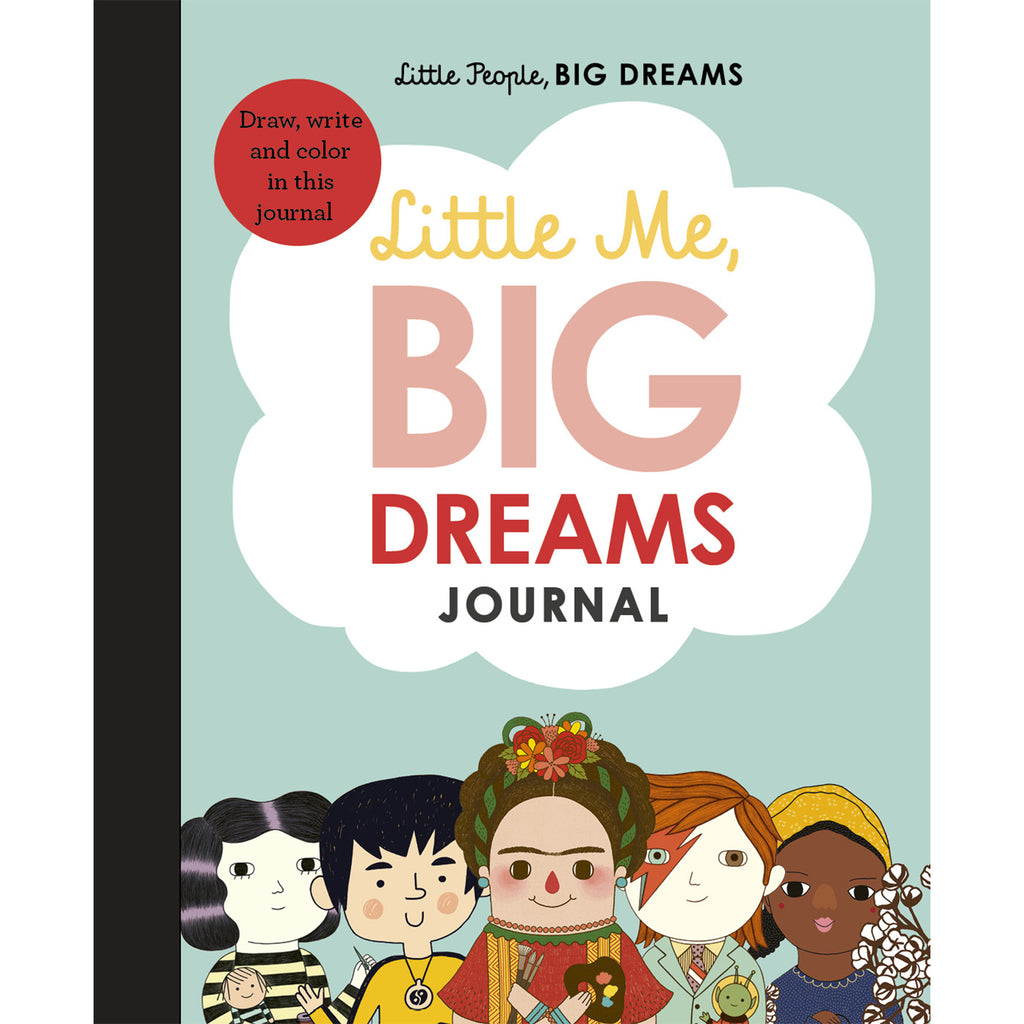 Little Me. Big Dreams Journal