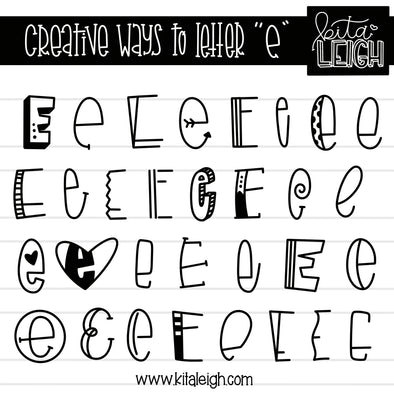 Creative Ways to Letter 'E'