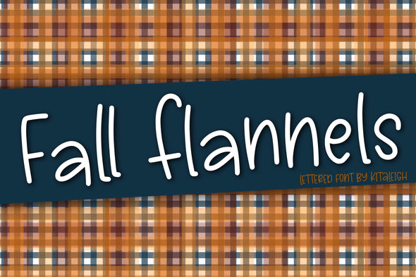 Fall Flannels a Hand Lettered Font