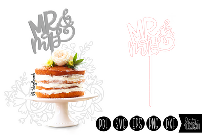 Mr and Mrs Cake Topper SVG