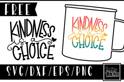FREE Kindness is a Choice
