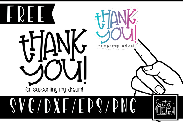 Thank you for Supporting my Dream SVG and Sticker Design