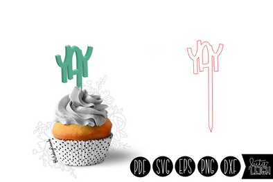 Yay Cupcake Topper SVG