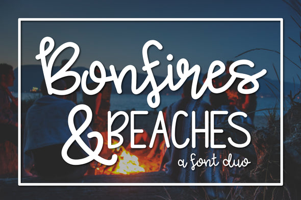 Bonfires & Beaches a Font Duo
