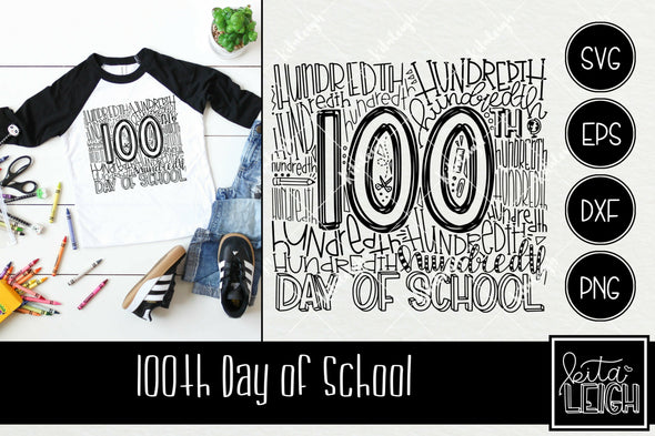 100 Days of School Typography