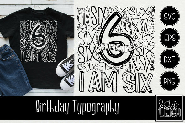 6th Birthday Typography