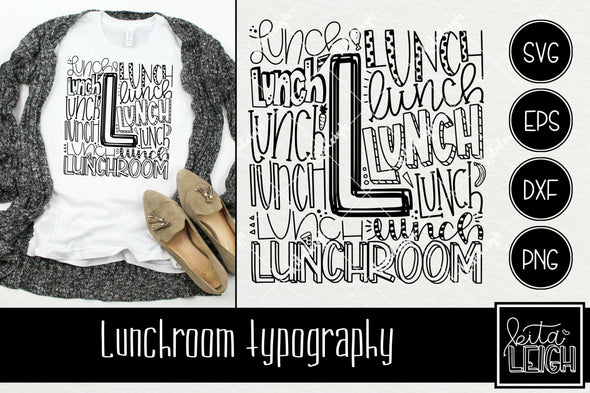 Lunchroom Typography