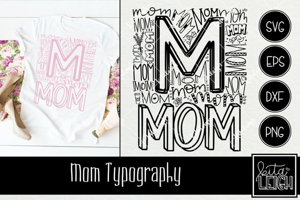 Mom Typography