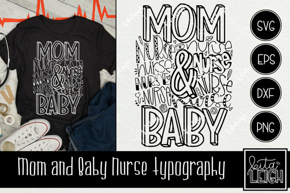 Mom and Baby Nurse Typography