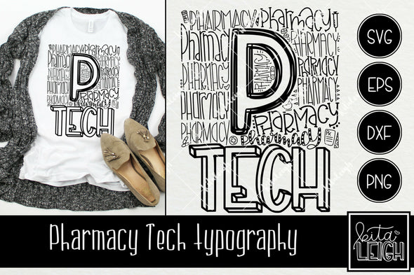 Pharmacy Tech Typography