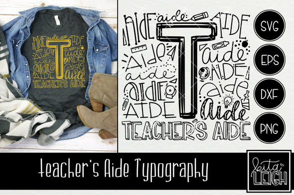 Teacher's Aide Typography