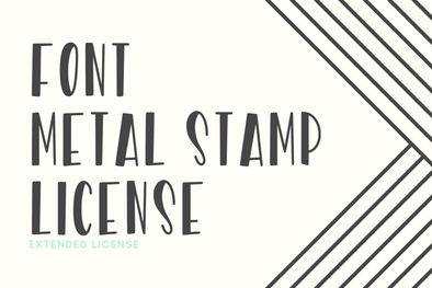 Extended Font Metal Stamp License